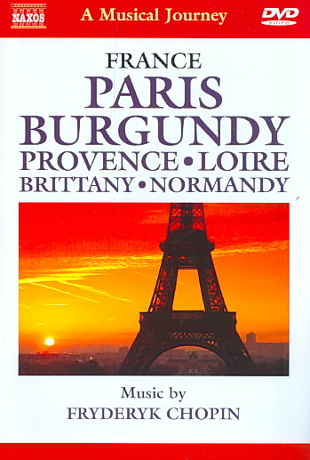 CHOPIN:MUSICAL JOURNEY PARIS BURGUNDY (DVD)